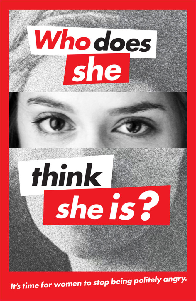 Barbara Kruger. Cartel Who Does She Think She is?